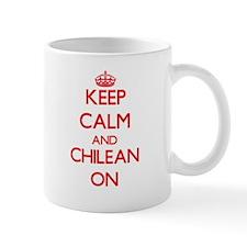 Keep Calm and Chilean ON Mugs