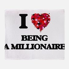 I Love Being A Millionaire Throw Blanket