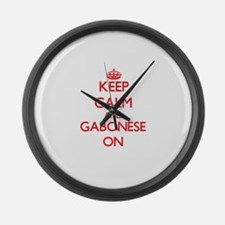 Keep Calm and Gabonese ON Large Wall Clock