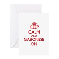 Keep Calm and Gabonese ON Greeting Cards
