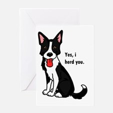 Border Collie -yes, i herd you Greeting Card