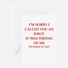 idiot Greeting Cards