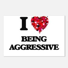 I Love Being Aggressive Postcards (Package of 8)