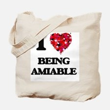 I Love Being Amiable Tote Bag