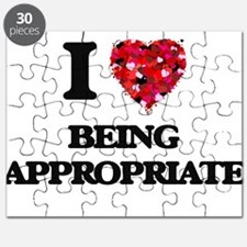 I Love Being Appropriate Puzzle