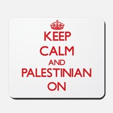 Keep Calm and Palestinian ON Mousepad