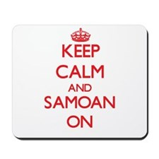 Keep Calm and Samoan ON Mousepad