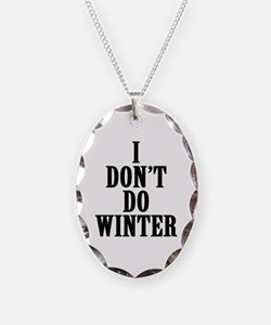 I Don't Do Winter Necklace