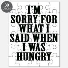 I'm Sorry For What I Said When I Was Hungry Puzzle