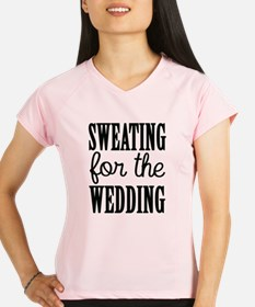 Sweating For The Wedding Performance Dry T-Shirt