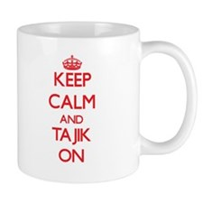 Keep Calm and Tajik ON Mugs