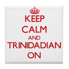 Keep Calm and Trinidadian ON Tile Coaster