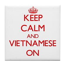 Keep Calm and Vietnamese ON Tile Coaster