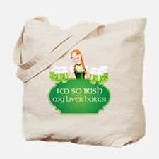 IM SO IRISH... Tote Bag