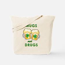 MUGS NOT DRUGS Tote Bag