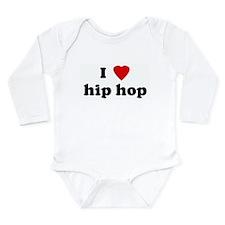 Cute I love hip hop Long Sleeve Infant Bodysuit