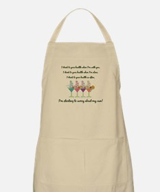I DRINK TO YOUR HEALTH... Apron