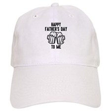 Happy Father's Day To Me Baseball Baseball Cap