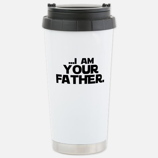 ...I Am Your Father. Travel Mug