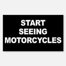 Start Seeing Motorcycles Bumper Stickers