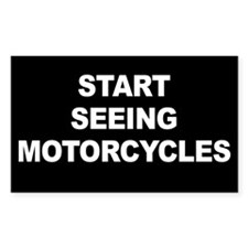 Start Seeing Motorcycles Decal