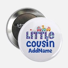 "Personalized Little Cousin 2.25"" Button"