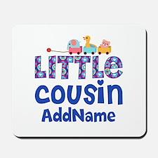 Personalized Little Cousin Mousepad