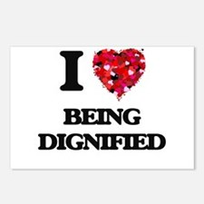 I Love Being Dignified Postcards (Package of 8)