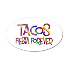Tacos Forever Wall Decal
