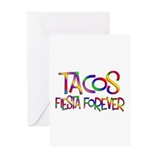 Tacos Forever Greeting Card