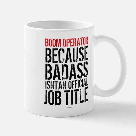 Boom Operator Badass Job Title Mugs
