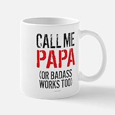 Call Me Papa or Badass Mugs
