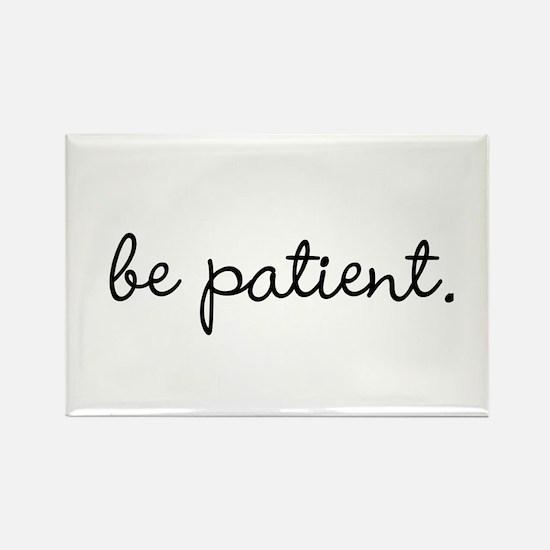 Be Patient Magnets
