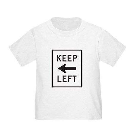 Keep Left Toddler T-Shirt
