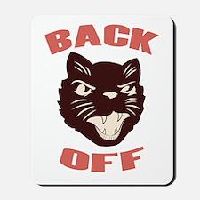 Back Off Cat Mousepad