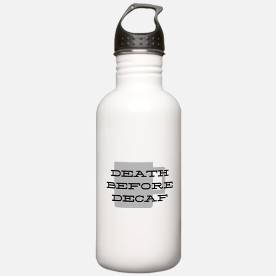 Death Before Decaf Water Bottle