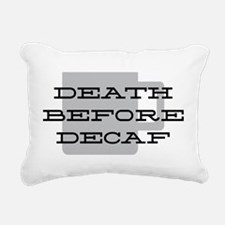 Death Before Decaf Rectangular Canvas Pillow