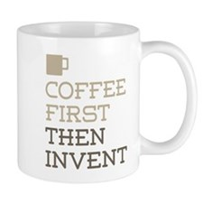 Coffee Then Invent Mugs