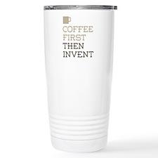 Coffee Then Invent Travel Mug