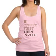 Coffee Then Invest Racerback Tank Top