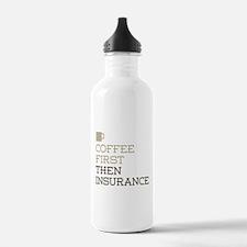 Coffee Then Insurance Water Bottle