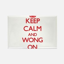 Keep Calm and Wong ON Magnets