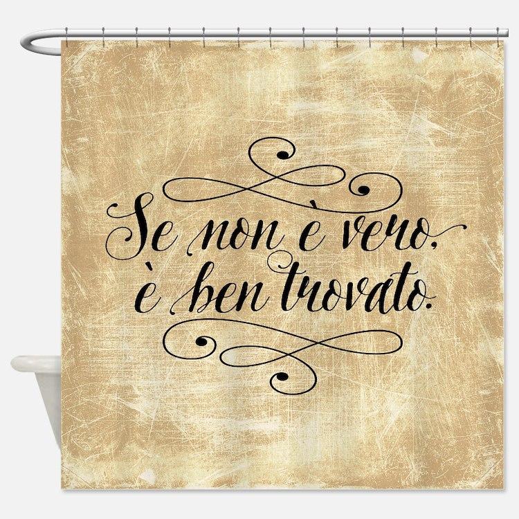 Se Non E Vero E Ben Trovato Shower Curtain