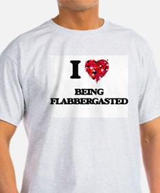 I Love Being Flabbergasted T-Shirt
