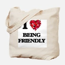 I Love Being Friendly Tote Bag