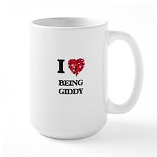 I Love Being Giddy Mugs