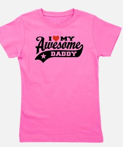I Love My Awesome Daddy Girl's Tee