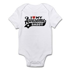 I Love My Awesome Daddy Infant Bodysuit