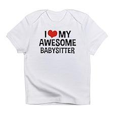 I Love My Awesome Babysitter Infant T-Shirt