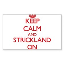 Keep Calm and Strickland ON Decal
